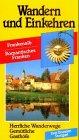 Wandern und Einkehren, Bd.40, Frankenalb,…
