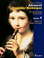 Advanced Recorder Technique: The Art of…