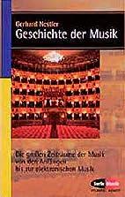 Geschichte der Musik by Gerhard Nestler