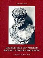 Die Bildnisse der antiken Dichter, Redner…