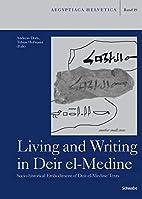 Living and writing in Deir el-Medine :…