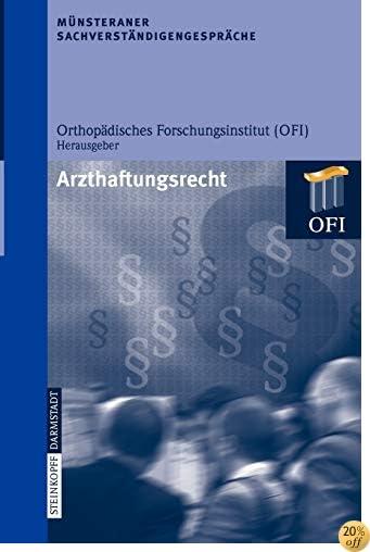 TMünsteraner Sachverständigengespräche: Arzthaftungsrecht (German Edition)