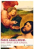 Oliver Seifert: Panis angelorum, Das Brot der Engel