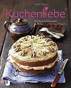 Kuchenliebe - Die besten Rezepte aus dem…