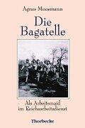 Die Bagatelle - Als Arbeitsmaid im…