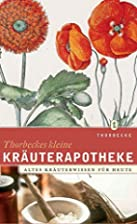 Thorbeckes kleine Kräuterapotheke:…