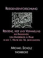 Residenz, Hof und Verwaltung der…