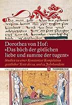 Dorothea von Hof: Das buoch der götlichen…