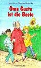 Oma Guste ist die Beste by Rosemarie…