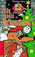 O du coole Weihnachtszeit by Thomas Jeier