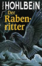 Der Rabenritter by Wolfgang Hohlbein