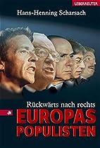 Rückwärts nach rechts. Europas Populisten…