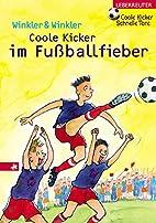 Coole Kicker im Fußballfieber: Coole…
