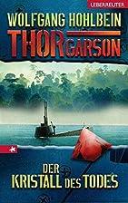 Thor Garson - der Kristall des Todes by…