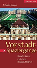 Vorstadt-Spaziergnge. Das alte Wien&hellip;