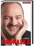 Mein Leben by Herbert Prohaska