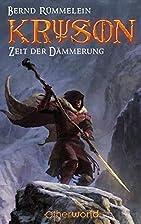 Kryson 03: Zeit der Dämmerung by Bernd…