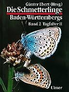 Die Schmetterlinge Baden-Württembergs,…