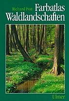 Farbatlas Waldlandschaften by Richard Pott
