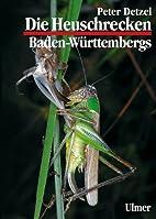 Heuschrecken Baden-Württembergs : 51…