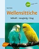 Kolar, Kurt: Wellensittiche. Heimtiere halten. Verhalten, Ernaehrung, Pflege.