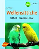 Kolar, Kurt: Wellensittiche