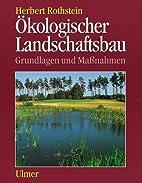 Oekologischer Landschaftsbau : Grundlagen…
