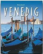 Reise durch Venedig by Klaus Hillingmeier