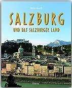 Reise durch Salzburg und das Salzburger Land…