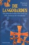 Die Langobarden. by Thomas Cerny