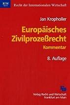Europäisches Zivilprozeßrecht. Kommentar…