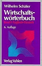 Wirtschaftswörterbuch by Wilhelm Schäfer