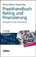 Praxishandbuch Rating und Finanzierung:…