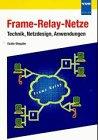 Frame - Relay - Netze. Technik, Netzdesign,…