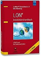 LON® Installationshandbuch: LON-Praxis für…