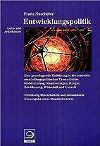 Lern- und Arbeitsbuch Entwicklungspolitik by…