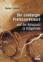 Der Lemberger Professorenmord: und der…