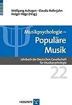 Musikpsychologie by Claudia Bullerjahn…