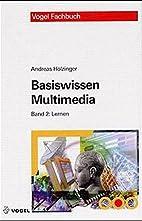 Basiswissen Multimedia. Band 2: Lernen by…