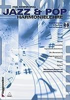 Jazz und Pop Harmonielehre. Inkl. CD: Viele…