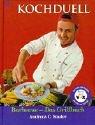 Kochduell: Barbecue - Das Grillbuch by…