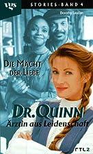 Dr. Quinn, Ärztin aus Leidenschaft. Die…