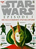 Reynolds, David West: Star Wars. Episode 1. Die illustrierte Enzyklopädie.