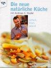 Die neue natürliche Küche by…