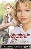 Anders, C. J.: Atemlos in Cape Side