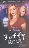 Ashley McConnell: Buffy. Theater des Grauens. Im Bann der Dämonen.