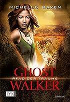 Ghostwalker 02: Pfad der Träume by…