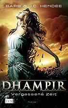 Dhampir 7: Vergessene Zeit by Barb J. C.…