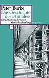 Peter Burke: Die Geschichte der >Annales<