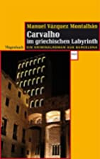 Pepe Carvalho im griechischen Labyrinth by…